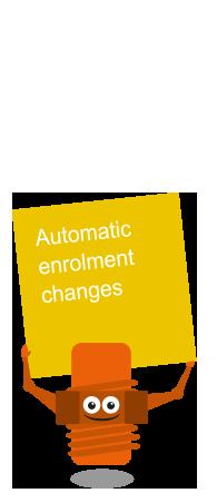 Automatic Enrolment Changes