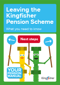 Leaving the Kingfisher Pension Scheme Leaflet